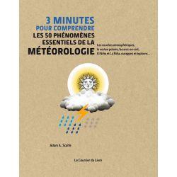Les 50 phénomènes essentiels de la météorologie - 3 minutes pour comprendre