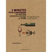 50 Notions essentielles sur le vin - 3 minutes pour comprendre