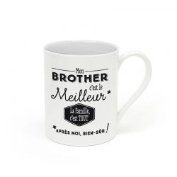 """Mug """"Mon brother c'est le meilleur *Après moi bien sûr"""""""