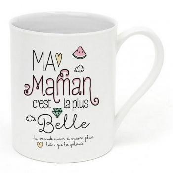"""Mug """"Ma maman c'est la plus belle"""""""