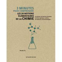 Les 50 notions élémentaires de la chimie