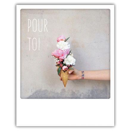 Carte pickmotion - Pour toi glace fleurs