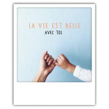Carte pickmotion - La vie est belle avec toi