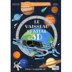 Livre -Voyage, découvre, explore - Le vaisseau spatial 3D