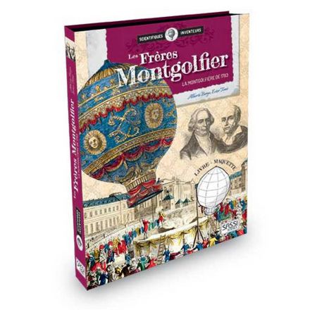 Scientifiques et inventeurs - Les freres Montgolfier
