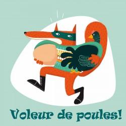 Affichette Renard, Voleur de Poules!