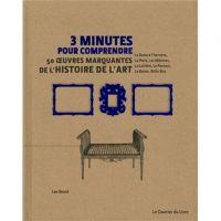 50 oeuvres marquantes de l'histoire de l'art 3 minutes pour comprendre