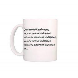 """Mug """"on peut tromper mille fois une personne ... cité de la peur"""""""