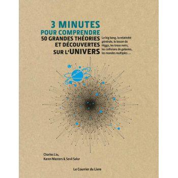 3 Minutes pour comprendre 50 grandes théories et découvertes sur l'univers