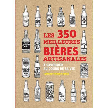 Livre - Les 350 meilleures bières artisanales