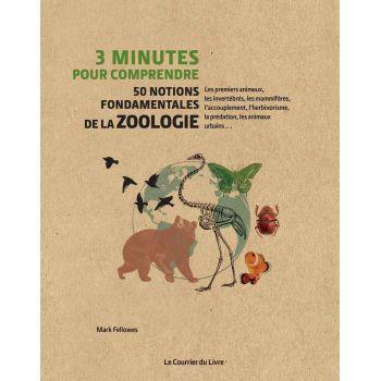 3 minutes pour comprendre les 50 notions fondamentales de la zoologie